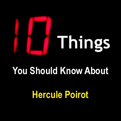 10 things you should know about hercule poirot for Haute you should know
