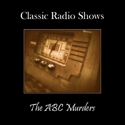 Classic Radio Show The ABC Murders